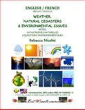 English / French : Weather, Natural Disasters and Environmental Issues, Rebecca Nicolini, 1500374296