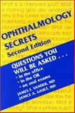 Ophthalmology Secrets, Vander, James F. and Gault, Janice A., 156053429X