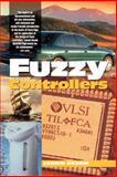 Fuzzy Controllers Handbook : How to Design Them, How They Work, Reznik, Leon, 0750634294