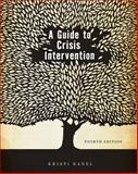 A Guide to Crisis Intervention, Kanel and Kanel, Kristi, 0840034296