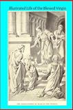 Illustrated Life of the Blessed Virgin, B. Rohner, 1499174292