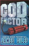 The God Factor, James E. Giles, 1562294296