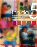 The Daily Five : Fostering Literacy Independence in the Elementary Grades, Boushey, Gail and Moser, Joan, 1571104291