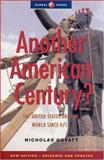 Another American Century? : The United States and the World since 9/11, Guyatt, Nicholas, 1842774298