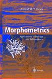 Morphometrics : Applications in Biology and Paleontology, , 3540214291