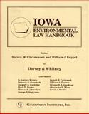 Iowa Environmental Law Handbook, Dorsey and Whitney Staff, 0865874298