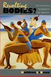 Revolting Bodies? : The Struggle to Redefine Fat Identity, LeBesco, Kathleen, 1558494294