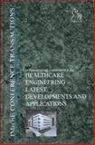 Healthcare Engineering : Latest Developments and Applications, Professional Engineering Publishers Staff, 1860584292