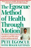 The Egoscue Method of Health Through Motion, Pete Egoscue, 0060924306