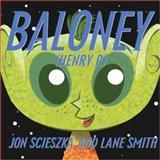 Baloney, Jon Scieszka, 0142404306