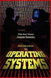 Introduction to Operating Systems, Philip Avery Johnson, 0595314309