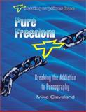 Pure Freedom, Mike, Cleveland, 1885904304