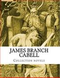 James Branch Cabell, Collection Novels, James Branch Cabell, 1500394300