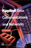Applied Data Communications and Networks, Buchanan, B., 0412754304