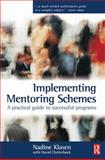 Implementing Mentoring Schemes, Klasen, Nadine and Clutterbuck, David, 0750654309