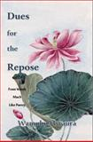 Dues for the Repose : From Words Much Like Poetry, Mwaura, Wamuhu, 0990304302