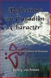 Reflections on Canadian Character, Robert Couchman, 1550024302