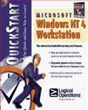 Microsoft Windows NT 4 for Workstation QuickStart, Logical Operations Staff, 1562764306
