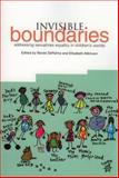 Invisible Boundaries : Addressing Sexualities Equality in Children's Worlds, DePalma, Renee, 1858564301