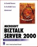 Microsoft BizTalk Server 2000 Administrator's Guide, Powell, Keith, 076153430X