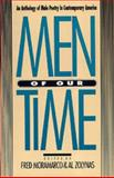 Men of Our Time : An Anthology of Male Poetry in Contemporary America, , 0820314307