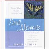 Soul Moments, Isabel Anders, 0883474301