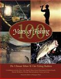 100 Years of Fishing 9780896584303