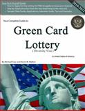 Your Complete Guide to Green Card Lottery (Diversity Visa), Michael Mota Faro, 0984454306