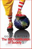 The McDonaldization of Society, Ritzer, George, 1412954304