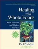 Healing with Whole Foods, Paul Pitchford, 1556434308