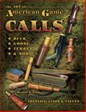 The Art of American Game Calls, Russell Lewis, 1574324306