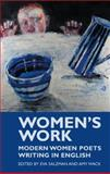 Women's Work : Modern Women Poets Writing in English, Wack, Amy, 1854114301