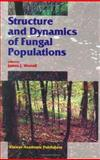 Structure and Dynamics of Fungal Populations, Worrall, James J., 0412804301
