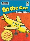 On the Go Activities Dover Chunky Book, Dover, 0486474305