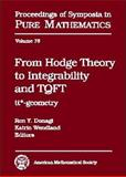 From Hodge Theory to Integrability and TQFT : Tt*-Geometry, Ron Y. Donagi and Katrin Wendland, 082184430X