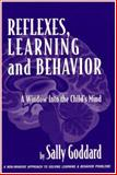 Reflexes, Learning and Behavior, Goddard, Sally, 0976454300