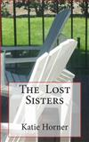 The Lost Sisters, Katie Horner, 1451554303