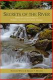 Secrets of the River, Kelley T. Woods and Nathan Welch, 1492384305