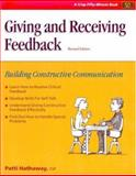 Giving and Receiving Feedback : Both Critical and Positive, Patti Hathaway, 1560524308