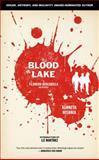 Blood Lake, Kenneth Wishnia, 1604864303