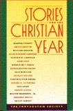 Stories for the Christian Year, Chrysostom Society Staff, 0025254308