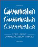 A First Look at Communication Theory, Griffin, Em, 0073534307
