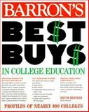 Barron's Best Buys in College Education, Lucia Solorzano, 0764104306