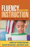 Fluency Instruction, Second Edition : Research-Based Best Practices, , 1462504302