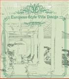 European Style Villa Design, ArtPower Publishers, 9881574307