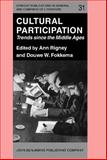Cultural Participation : Trends since the Middle Ages, , 1556194307