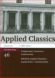 Applied Classics : Comparisons, Constructs, Controversies, Chaniotis, Angelos, 351509430X
