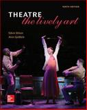 Theatre : The Lively Art, Wilson, Edwin and Goldfarb, Alvin, 0073514306