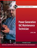 Power Generation I and C Maintenance Technician, Level 1, NCCER Staff, 0132154307