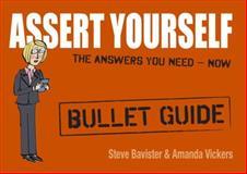 Assert Yourself, Steve Bavister and Amanda Vickers, 1444144308